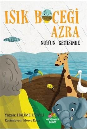 Işık Böceği Azra - Nuh'un Gemisinde