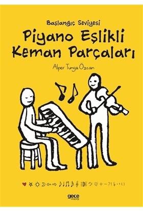 Başlangıç Seviyesi Piyano Eşlikli Keman Parçaları