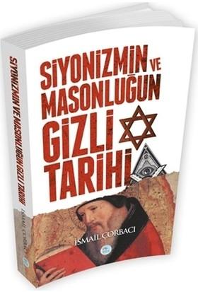 Siyonizmin ve Masonluğun Gizli Tarihi