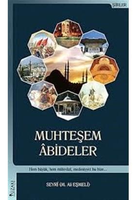 Muhteşem Abideler