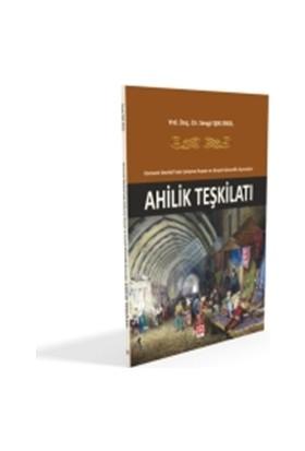 Osmanlı Devleti'nde Çalışma Hayatı ve Sosyal Güvenlik Açısından Ahlilik Teşkilatı