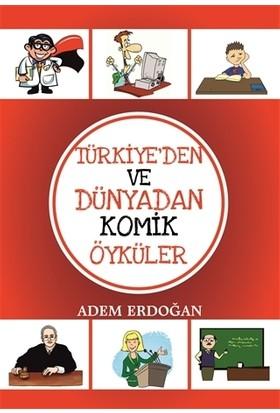 Türkiye'den Ve Dünyadan Komik Öyküler