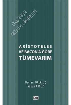 Aristoteles ve Bacon'a Göre Tümevarım
