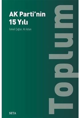 Ak Parti'nin 15 Yılı Toplum