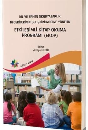 Dil ve Erken Okuryazarlık Becerilerinin Geliştirilmesine Yönelik Etkileşimli Kitap Okuma Programı (EKOP)