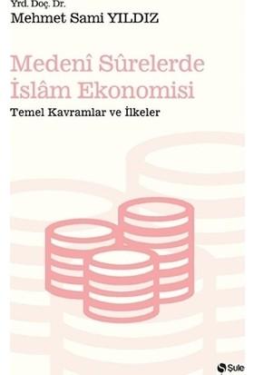 Medeni Surelerde İslam Ekonomisi