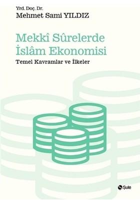 Mekki Surelerde İslam Ekonomisi