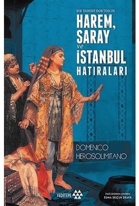 Bir Yahudi Doktorun Harem, Saray ve İstanbul Hatıraları