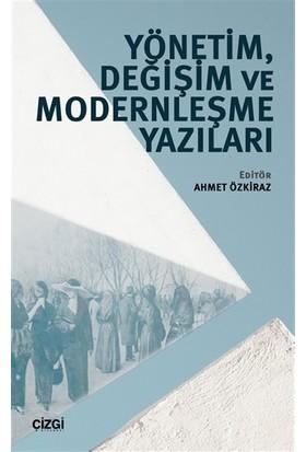 Yönetim, Değişim ve Modernleşme Yazıları