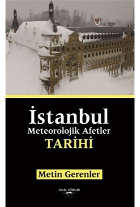 İstanbul Meteorolojik Afetler Tarihi