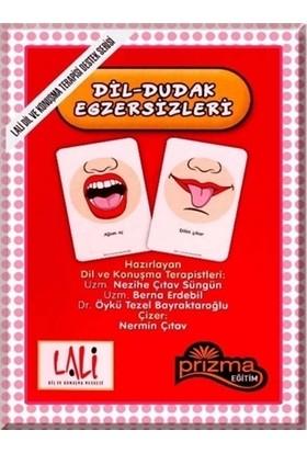 Dil - Dudak Egzersizleri