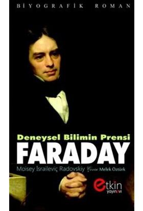 Deneysel Bilimin Prensi - Faraday