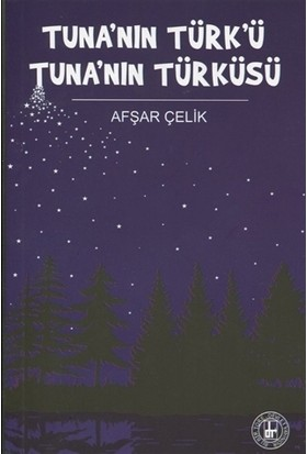 Tuna'nın Türk'ü Tuna'nın Türküsü