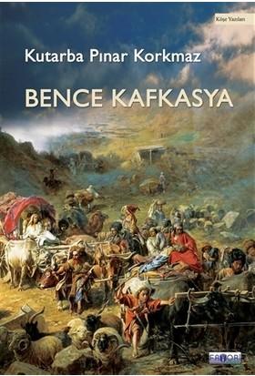 Bence Kafkasya