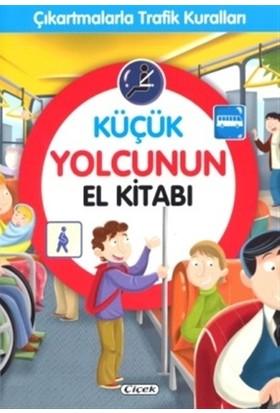 Küçük Yolcunun El Kitabı - Çıkartmalarla Trafik Kuralları