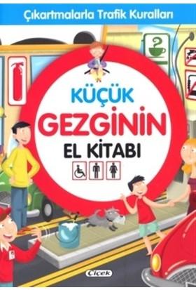 Küçük Gezginin El Kitabı - Çıkartmalarla Trafik Kuralları
