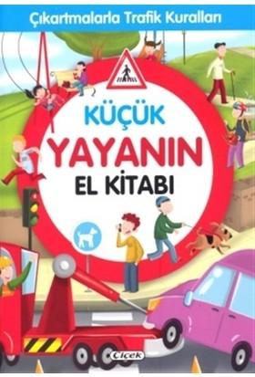 Küçük Yayanın El Kitabı - Çıkartmalarla Trafik Kuralları