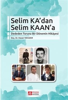 Selim Ka'dan Selim Kaan'a