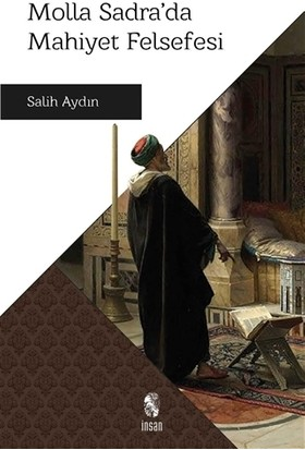 Molla Sadra'da Mahiyet Felsefesi