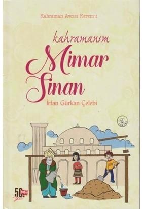 Kahraman Avcısı Kerem 2: Kahramanım Mimar Sinan