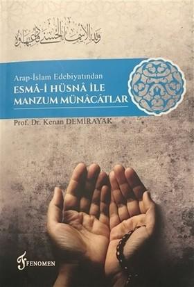 Arap-İslam Edebiyatından Esma-i Hüsna İle Manzum Münacatlar