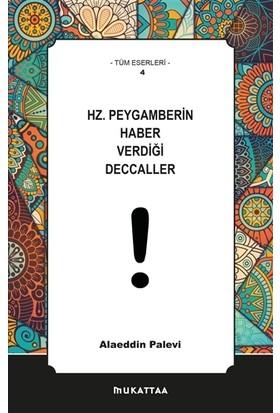 Hz. Peygamberin Haber Verdiği Deccaller