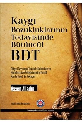 Kaygı Bozukluklarının Tedavisinde Bütüncül BDT