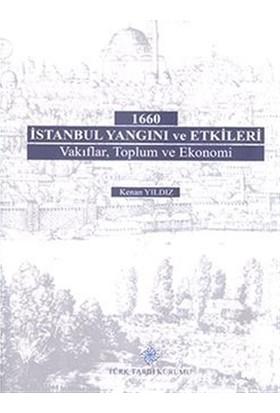 1660 İstanbul Yangını ve Etkileri
