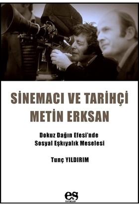 Sinema ve Tarihçi Metin Erksan