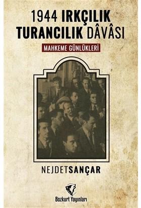 1944 Irkçılık Turancılık Davası