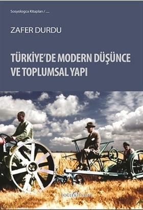 Türkiye'de Modern Düşünce ve Toplumsal Yapı
