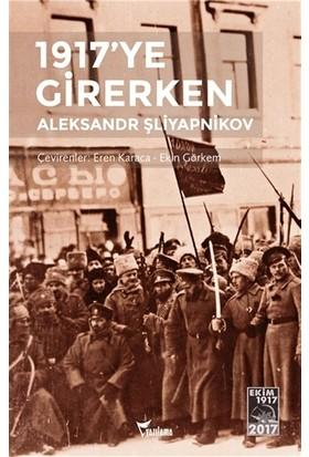 1917'ye Girerken