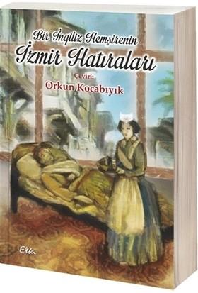 Bir İngiliz Hemşirenin İzmir Hatıraları