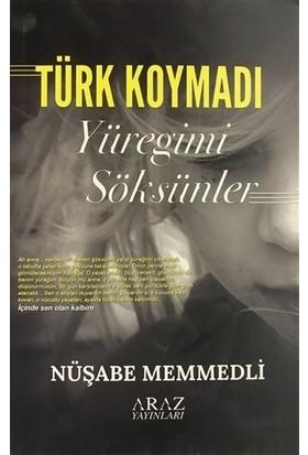 Türk Koymadı - Yüreğimi Söksünler