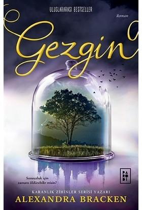 Gezgin - Alexandra Bracken (Yolcu Serisi 2. Kitap)