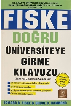 Fiske - Doğru Üniversiteye Girme Kılavuzu