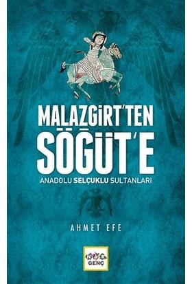 Malazgirt'ten Söğüt'e Anadolu Selçuklu Sultanları