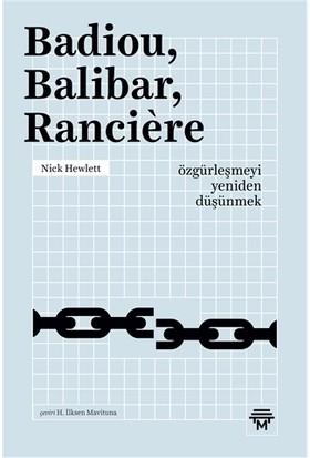 Badiou, Balibar, Ranciere