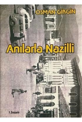 Anılarla Nazilli