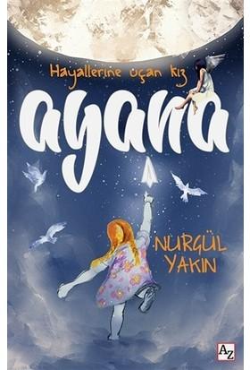 Ayana - Hayallerine Uçan Kız
