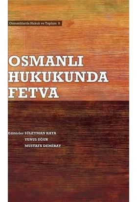 Osmanlı Hukukunda Fetva