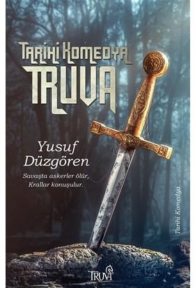 Tarihi Komedya - Truva