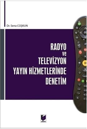 Radyo ve Televizyon Yayın Hizmetlerinde Denetim