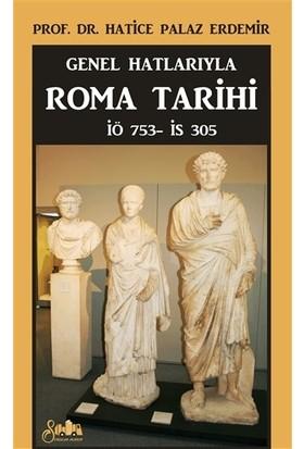 Genel Hatlarıyla Roma Tarihi