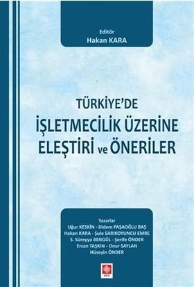 Türkiye'de İşletmecilik Üzerine Eleştiri ve Öneriler