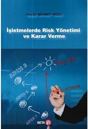 İşletmelerde Risk Yönetimi ve Karar Verme