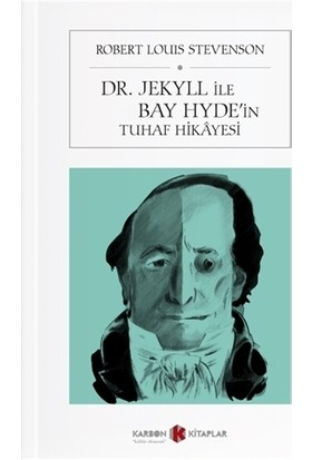 Dr. Jekyll İle Bay Hyde'in Tuhaf Hikayesi