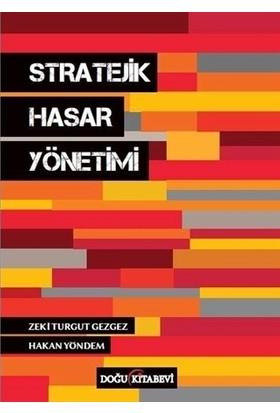 Stratejik Hasar Yönetimi