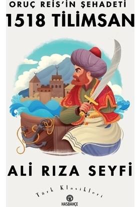 Oruç Reis'in Şehadeti 1518 Tilimsan