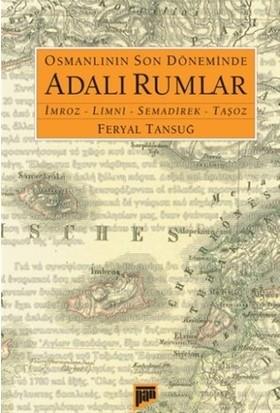 Osmanlının Son Döneminde Adalı Rumlar